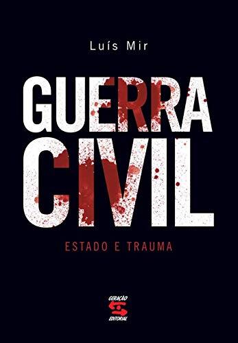 Guerra Civil: Estado e Trauma