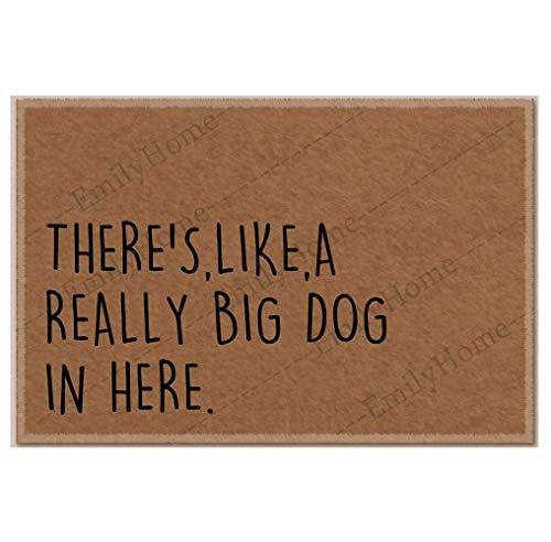 Zerbino divertente con scritta 'There's Like a Really Big Dog' in Here' (lingua italiana non garantita)