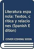 Literatura española : edad media ysiglo de oro. (t.1)
