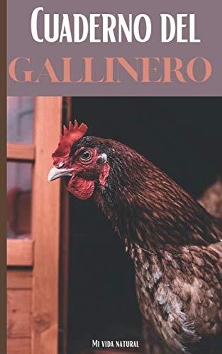 Cuaderno del Gallinero: ¡Mantenga su gallinero para obtener