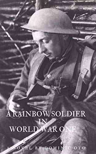 A Rainbow Soldier in World War I (Above The Call of Duty)...