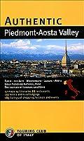 Authentic Piedmont-aosta Valley (Authentic Italy)