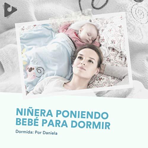 Niñera Poniendo Bebé para Dormir