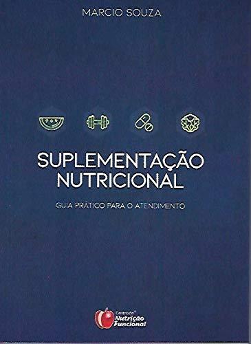 Suplementação Nutricional - Guia prático para atendimento