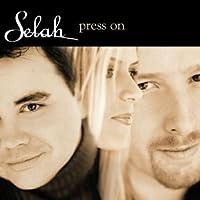 Press on by SELAH (2001-06-12)