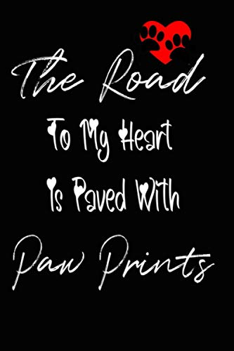 The Road To My Heart Is Paved With Paw Prints: Password Logbook...
