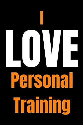 Personal Trainer Notebook | I Love Personal Training