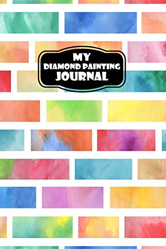 My Diamond Painting Journal: A Pattern Organizer & Project Diary
