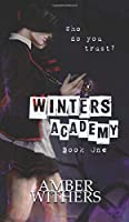 Winters Academy: A Winters Choice Novel