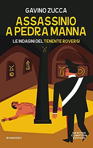 Assassinio a Pedra Manna (Le indagini del tenente Roversi Vol. 5)