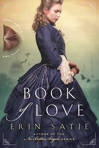 Book of Love (Sweetness and Light 2) by [Erin Satie]