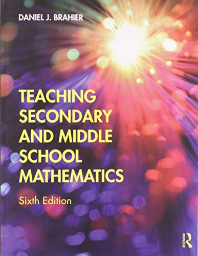Compare Textbook Prices for Teaching Secondary and Middle School Mathematics 6 Edition ISBN 9780367146511 by Brahier, Daniel J.