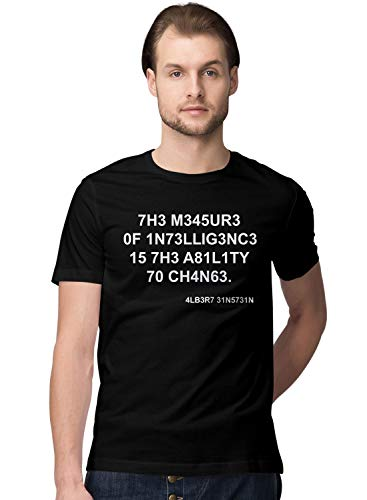 BLAK TEE Hombre The Measure of Intelligence is The Ability to Change Quote by Mr. Einstein Camiseta