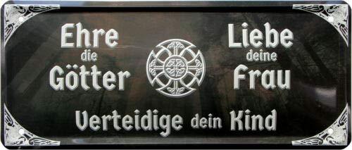 Ehre die Götter, Liebe Deine Frau - Wikinger 28x12 Deko Blechschild 1926