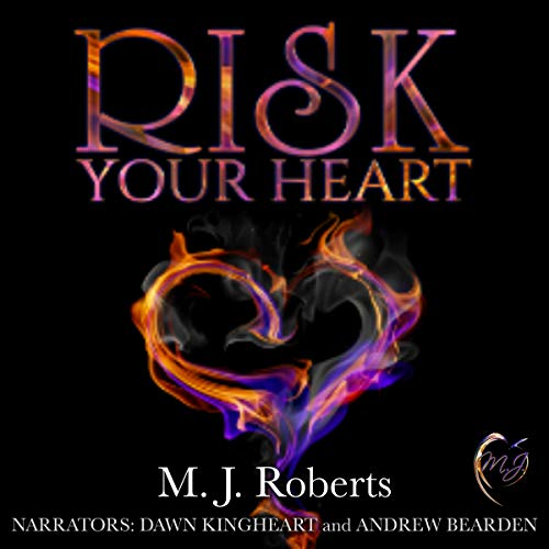 Risk Your Heart                   By:                                                                                                                                 M. J. Roberts                               Narrated by:                                                                                                                                 Dawn Kingheart,                                                                                        Andrew Bearden                      Length: 6 hrs and 2 mins     Not rated yet     Overall 0.0