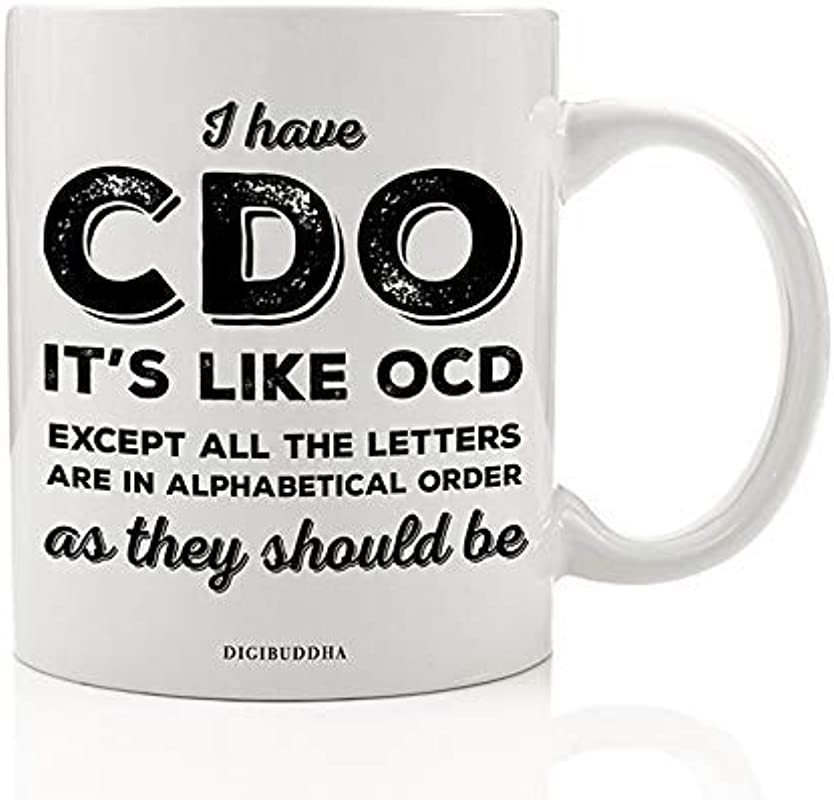OCD Coffee Mug Funny Gift Idea Obsessed Compulsive Perfectionist Everything In Perfect Order Neat Tidy Perfection Friend Coworker Christmas Birthday Present 11oz Ceramic Tea Cup By Digibuddha DM0442