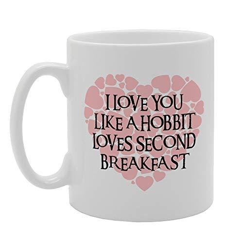 I Love You Lije A Hobbit Loves Second Breakfast Novelty Gift Printed Tea Coffee Ceramic Mug