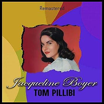 Tom Pillibi (Remastered)