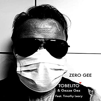 ZERO GEE (feat. T Leary)