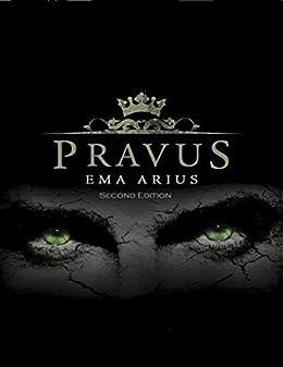 Pravus: Second Edition by [Ema Arius]