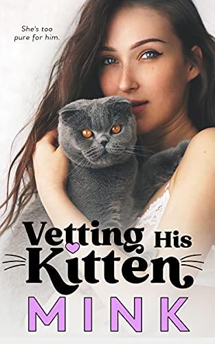 Vetting His Kitten by [MINK]