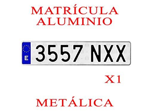1 MATRICULA Coche Aluminio Metalica Larga Normal Medidas 52 x 11 cm HOMOLOGADA Ultra-Brillante MATRICULAS