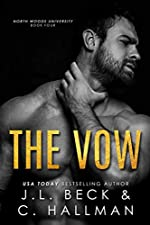 The Vow: Forbidden/ Age Gap Romance (North Woods University Book 4)