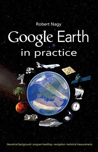 Google Earth in practice