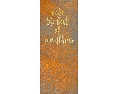 awallo Dekopanel Motiv Rostoptik und Spruch Make The Best Of Everything in den Farbtönen Orange Grau Fototapete in 100 x 250 cm auf Vliestapete Made in Germany einfache & schnelle Verarbeitung