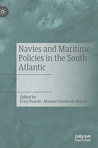 Navies and Maritime Policies in the South Atlantic
