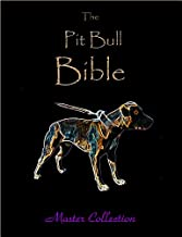 The Pit Bull Bible