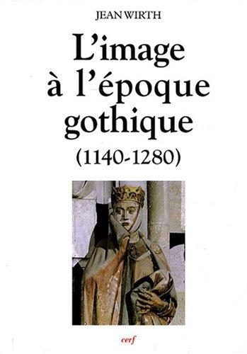 L'image à l'époque gothique (1140-1280)