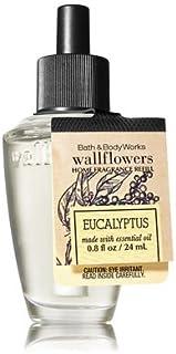 【Bath&Body Works/バス&ボディワークス】 ルームフレグランス 詰替えリフィル ユーカリ Wallflowers Home Fragrance Refill made with essential oil Eucalyptus [並行輸入品]