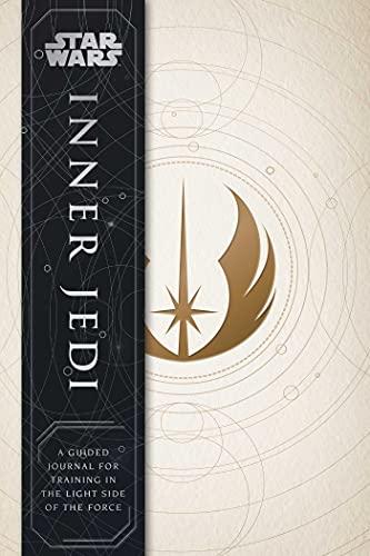 Star Wars: Inner Jedi: A Guided Jou…