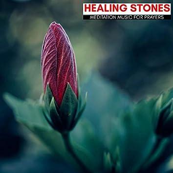 Healing Stones - Meditation Music For Prayers