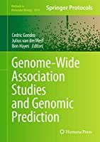 Genome-Wide Association Studies and Genomic Prediction (Methods in Molecular Biology (1019))