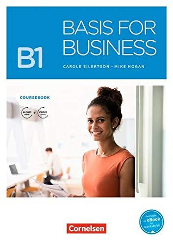 Basis for Business - New Edition: B1 - Kursbuch: Mit PagePlayer-App inkl. Audios, Videos und Übungen