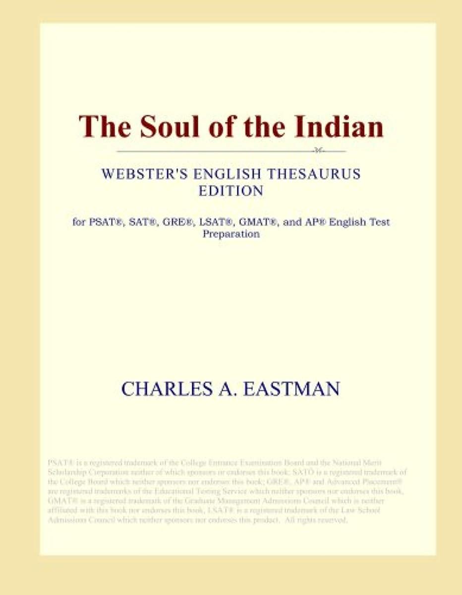 海峡ひもかもめコミットThe Soul of the Indian (Webster's English Thesaurus Edition)