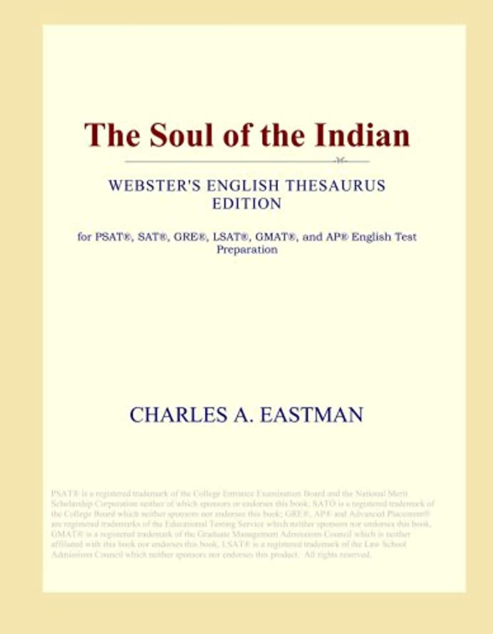わかりやすい肉カレンダーThe Soul of the Indian (Webster's English Thesaurus Edition)