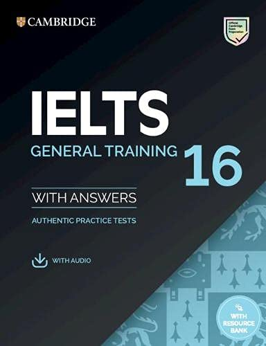 IELTS 16 General Training Student's Book with Answers with Audio with Resource Bank
