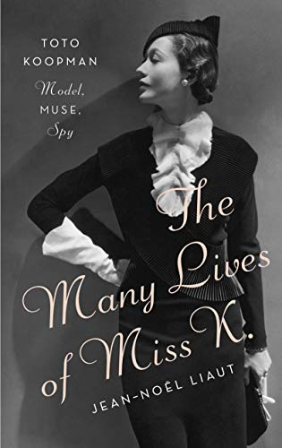 Image of The Many Lives of Miss K: Toto Koopman - Model, Muse, Spy
