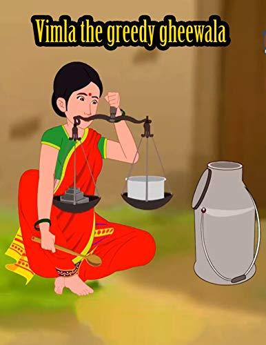 Vimla the greedy gheewala | Bedtime Stories For Kids: Make