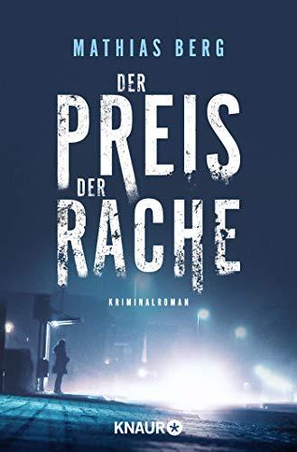 Buchseite und Rezensionen zu 'Der Preis der Rache' von Mathias Berg