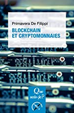 Blockchain et cryptomonnaies de Primavera De Filippi