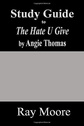 Study Guide to The Hate U Give