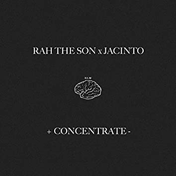Concentrate (feat. Jacinto)