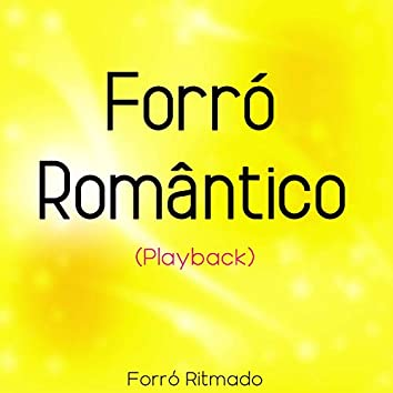 Forró Romântico (Playback)