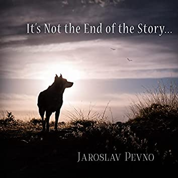 It's Not the End of the Story (Original Story Soundtrack)