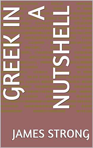 Greek in a Nutshell (English Edition)