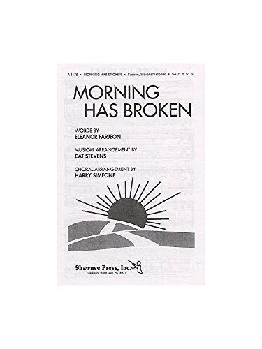 Cat Stevens/Harry Simeone: Morning Has Broken (SATB). Partitions pour SATB, Accompagnement Piano